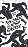 The Man In The High Castle: Penguin Essentials