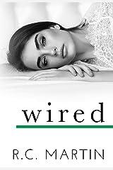 Wired (Savior Series Book 4) Kindle Edition