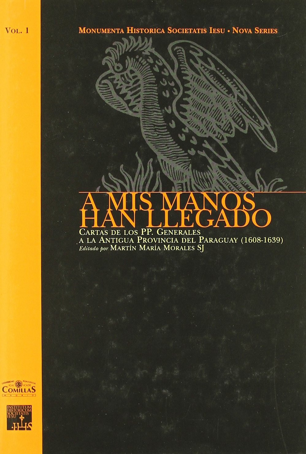 A mis manos han llegado / To My Hands They Have Arrived: Cartas de los PP. Generales a la Antigua Provincia del Paraguay, 1608-1639 / Letters of the ... of Paraguay, 1608-1639 (Spanish Edition) pdf epub