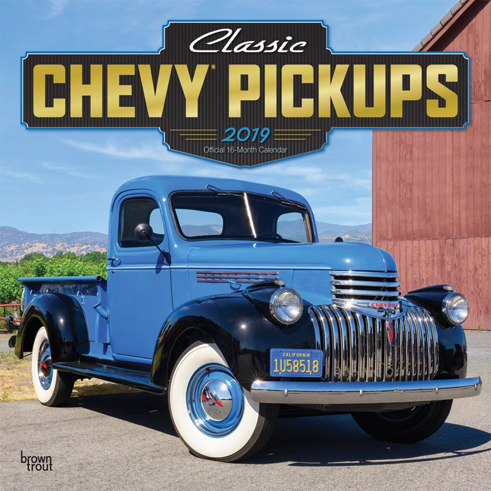 Classic Chevy Pickups 2019 12 x 12 Inch Monthly Square Wall Calendar with Foil Stamped Cover, Chevrolet Motor Truck (Multilingual Edition)