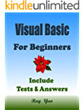 VISUAL BASIC: For Beginners, Learn Coding Fast! VB Programming Language Crash Course, A Quick Start Guide Tutorial Book with Hands-On Projects in Easy Steps! An Ultimate Beginner's Guide!