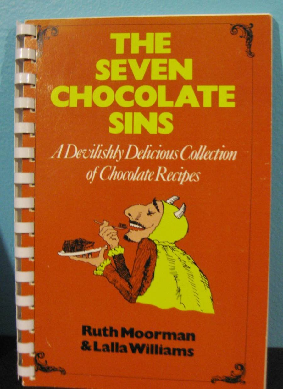 Download The Seven Chocolate Sins: A Devilishly Delicious Collection of Chocolate Recipes (Cookbook Series No. 2) PDF