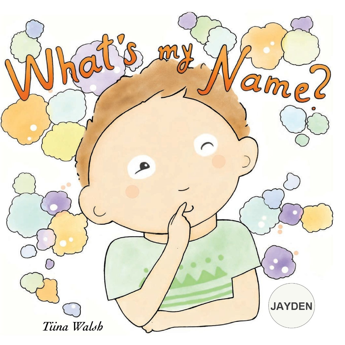Read Online What's my name? JAYDEN pdf