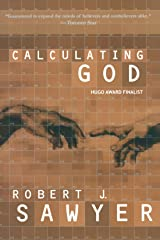 Calculating God: A Novel Paperback