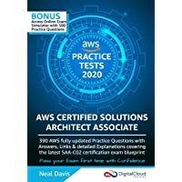 AWS Certified Solutions Architect Associate Practice Tests 2019: 390 AWS Practice Exam Questions with Answers & detailed…
