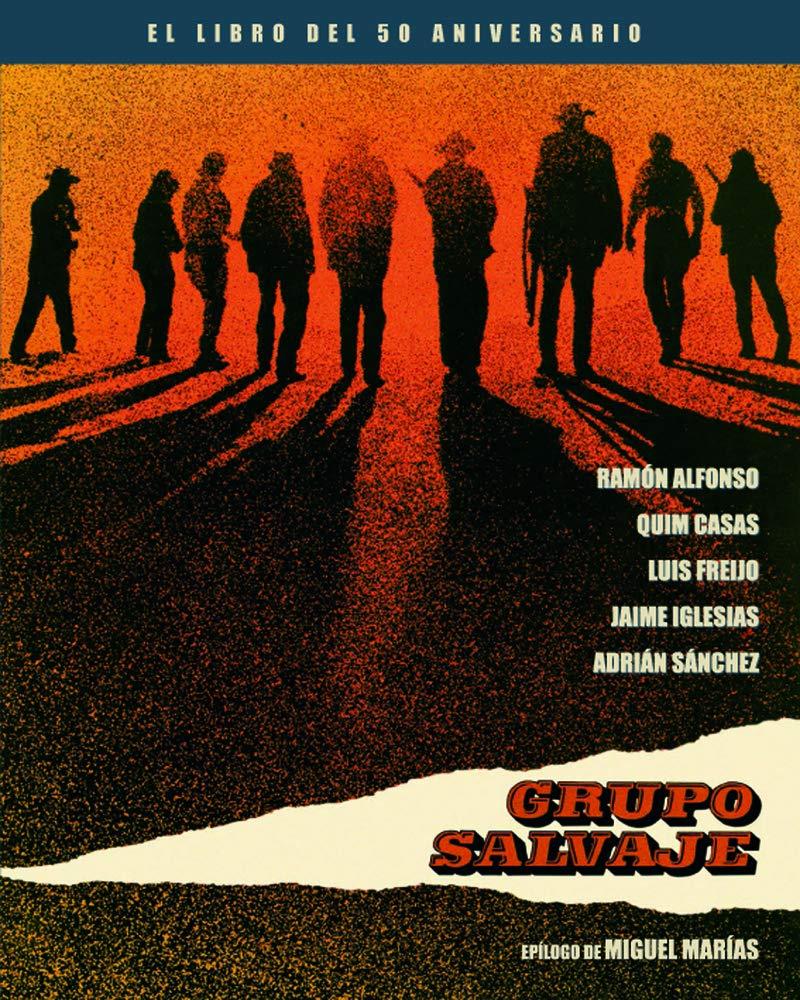 Grupo Salvaje - El Libro del 50 Aniversario COLECCION ANIVERSARIOS ...