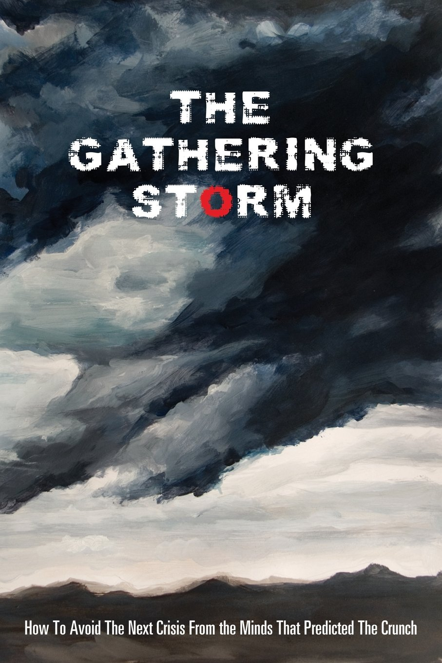 The Gathering Storm: Lee Robinson, Patrick L. Young ...