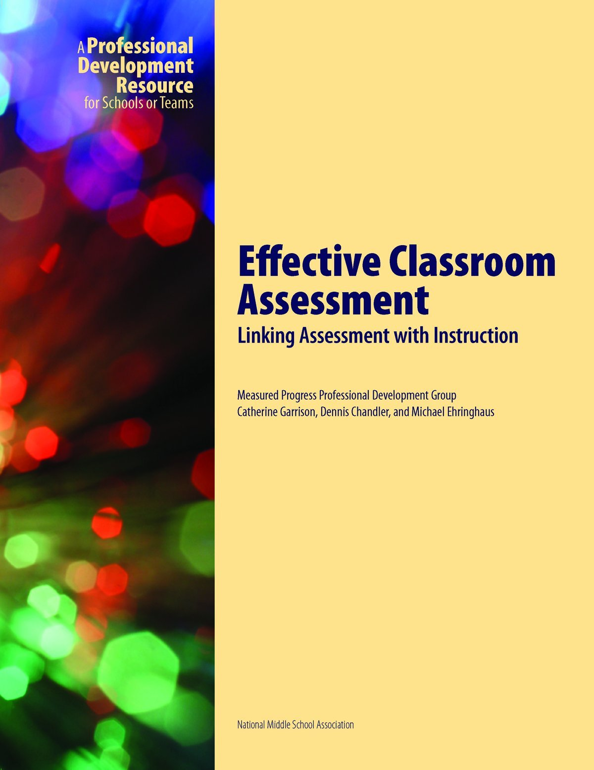 Effective Classroom Assessment: Linking Assessment with Instruction PDF