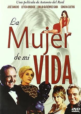La Mujer De Mi Vida Dvd Amazon Es Jose Sancho Irene Visedo