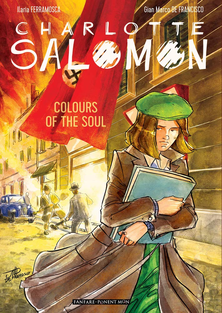 Charlotte Salomon: Colors of the Soul: Amazon.co.uk: Ilaria Ferramosca,  Gian Marco De Francisco: 9781912097418: Books