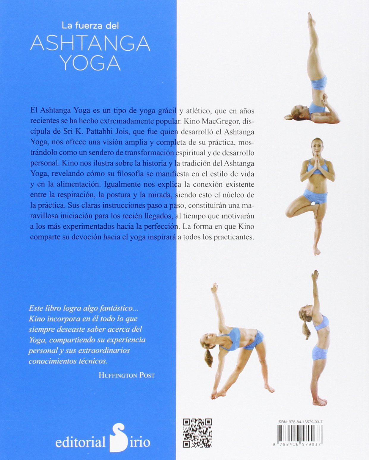 FUERZA DEL ASHTANGA YOGA,LA: Amazon.es: KINO McGREGOR, JULIA ...