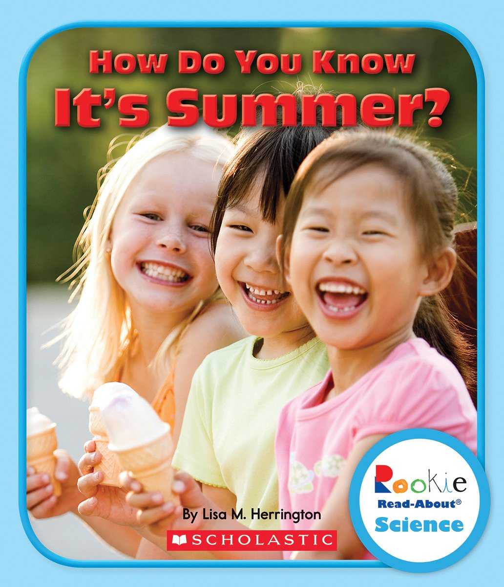 Download How Do You Know It's Summer? (Rookie Read-About Science) pdf epub