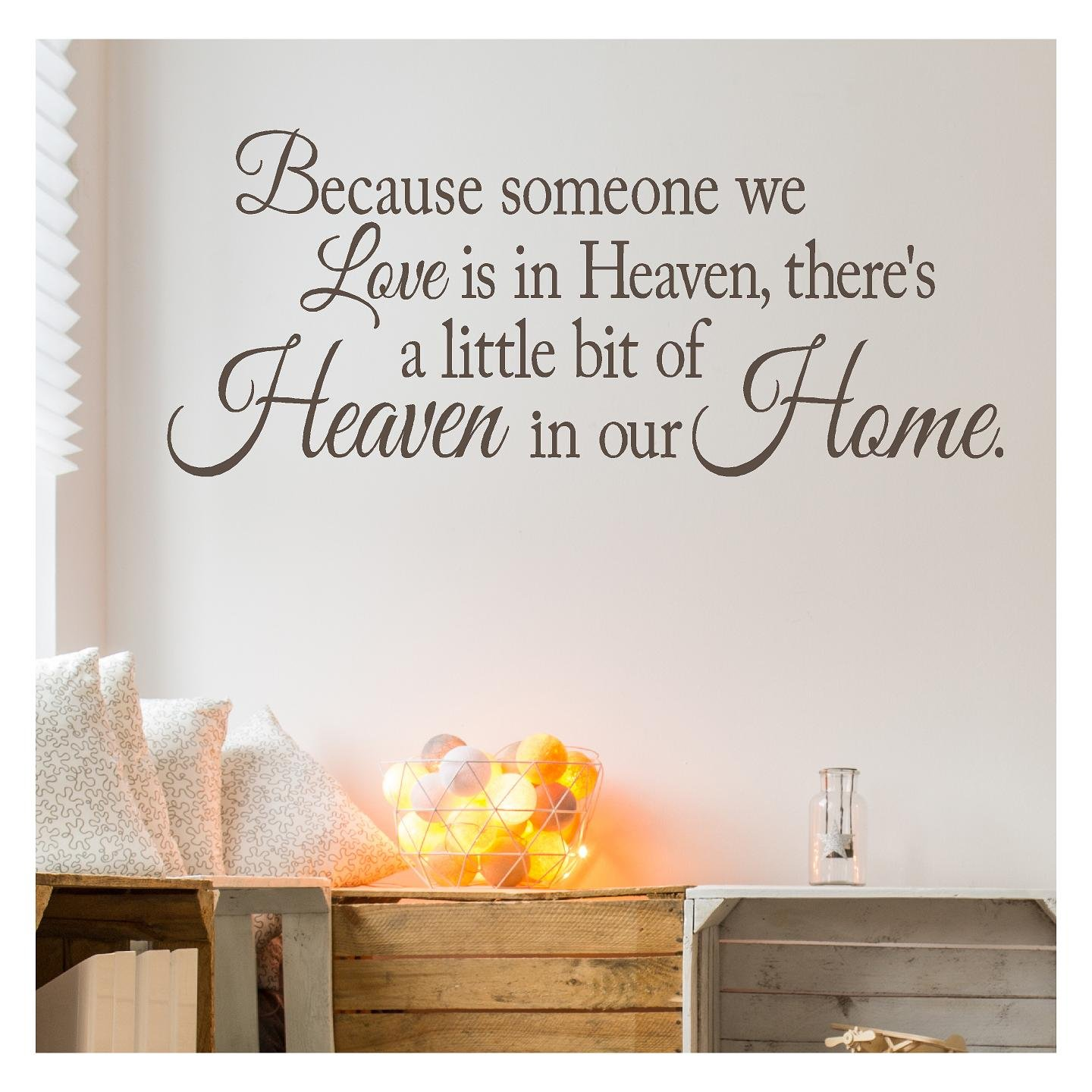 Because Someone We Love is in Heaven, There's a Little Bit of Heaven in Our Home Vinyl Lettering Wall Decal (16.5''H x 40''L, Metallic Bronze)
