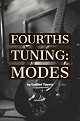 Fourths Tuning: Modes Kindle Edition