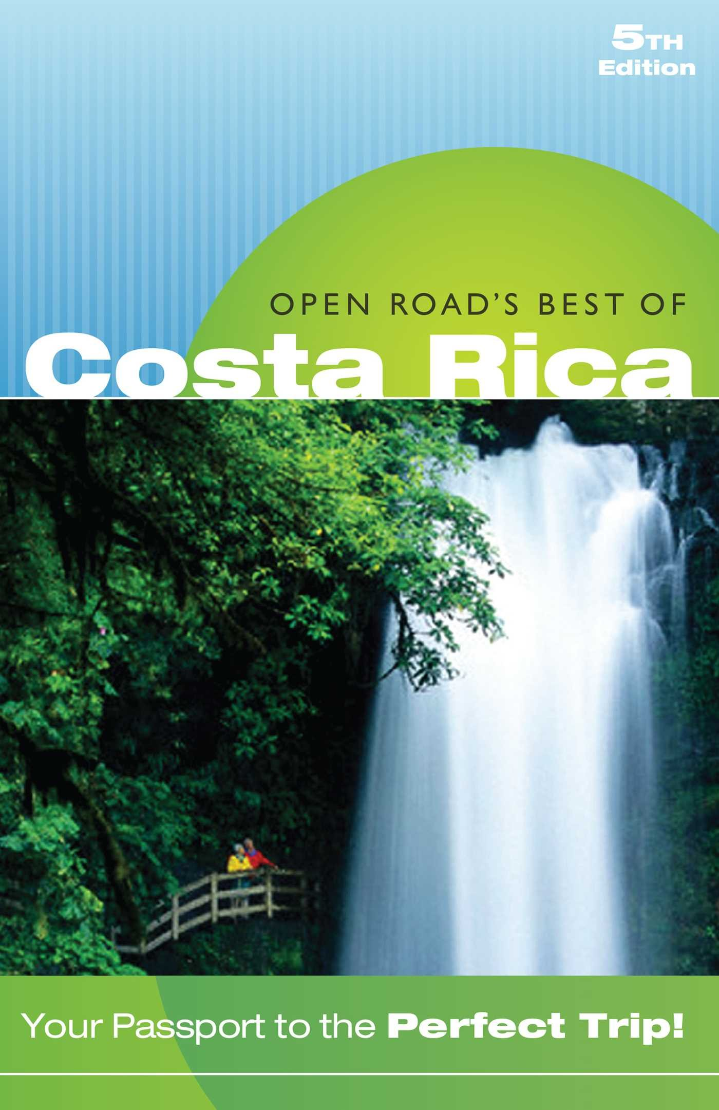 Open Road's Best of Costa Rica (Open Road Travel Guides)