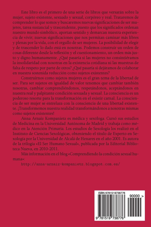 Amazon.com: Sujeto mujer (El sujeto existente mujer) (Volume 1) (Spanish Edition) (9781519738776): Anna Arnaiz Kompanietz: Books