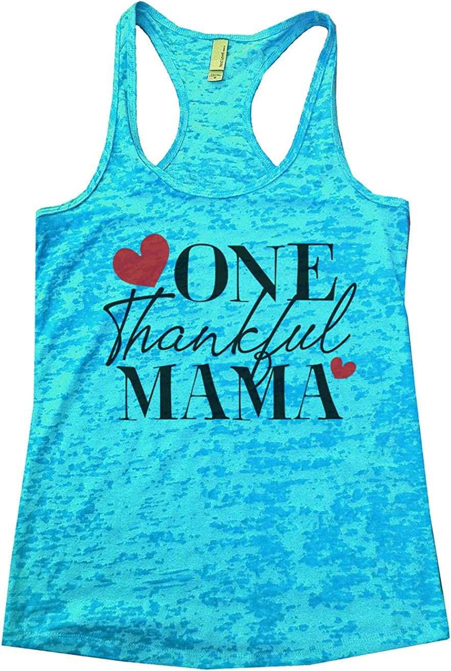 "Funny Threadz Women's Mom Burnout ""One Thankful Mama Mother Hood Tank"