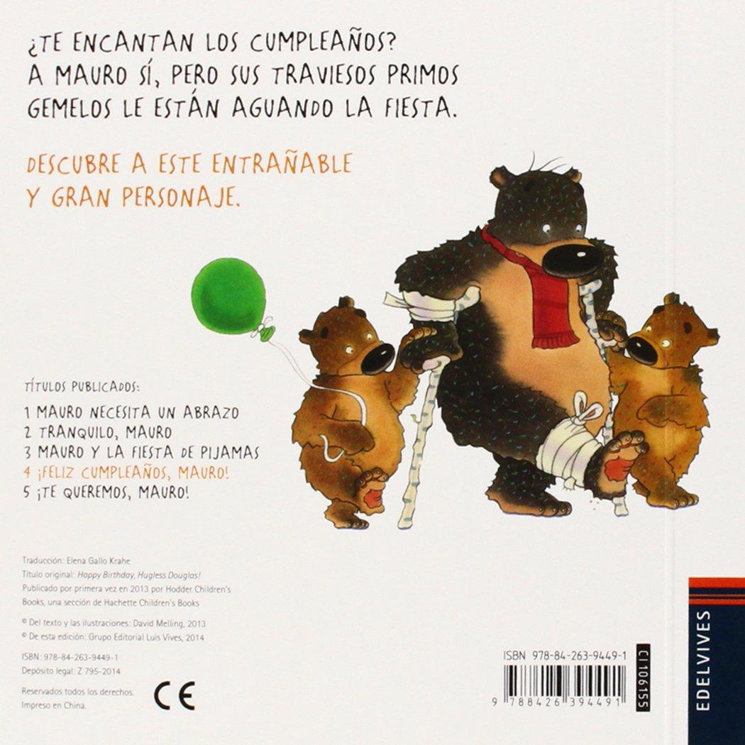 ¡Feliz cumpleaños, Mauro! / Happy Birthday, Hugless Douglas! (Spanish Edition): David Melling, Elena Gallo Krahe: 9788426394491: Amazon.com: Books