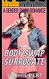 Body Swap Surrogate: A Gender Swap Romance