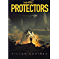 The First Protectors: A Novel