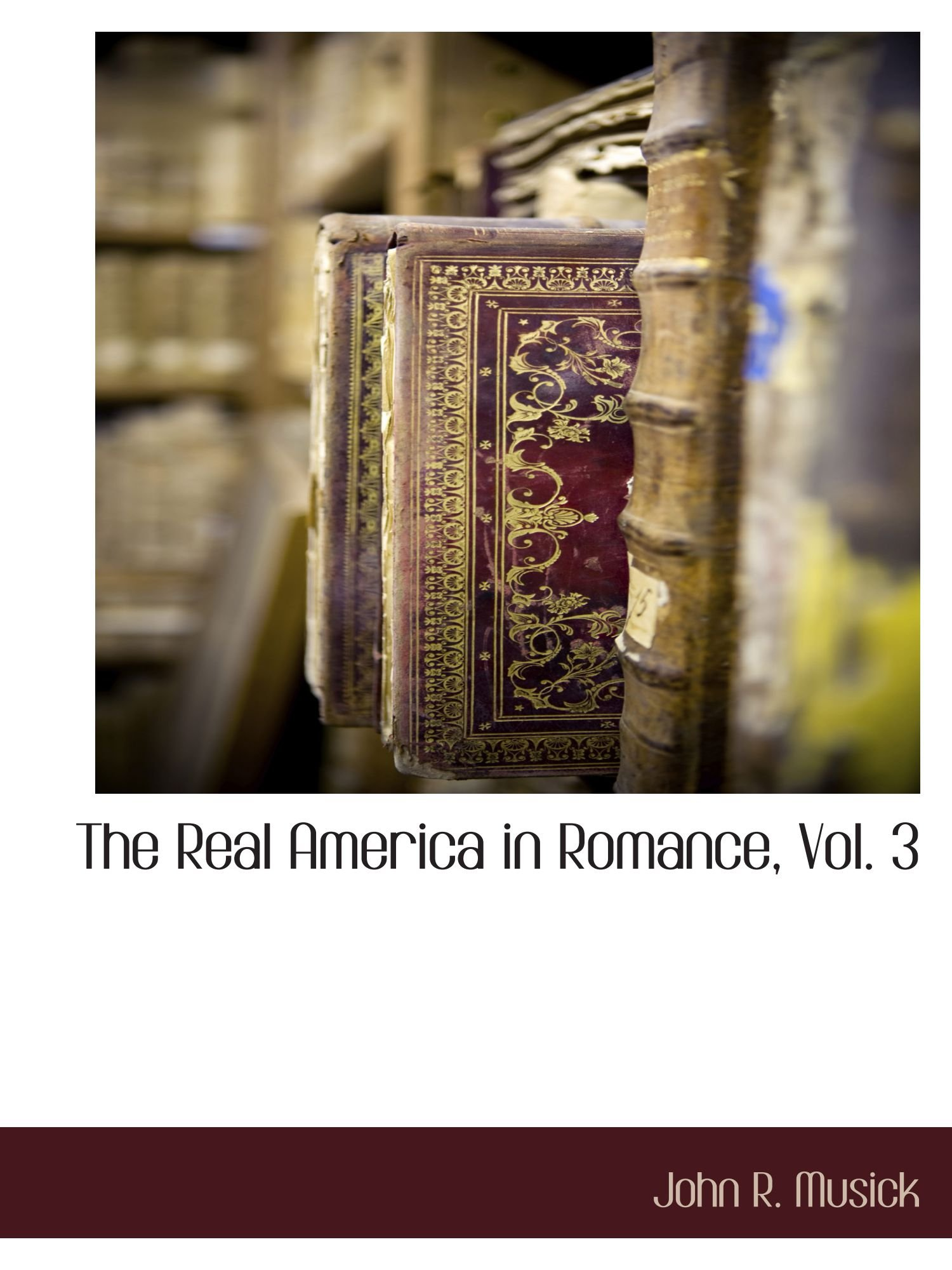 The Real America in Romance, Vol. 3 ebook