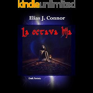 La octava hija (Spanish Edition)
