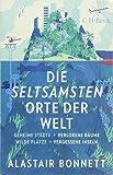 Atlas Der Unheimlichen Orte Eine D 252 Stere Reise Um Die border=