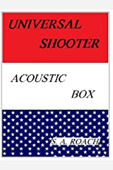 Universal Shooter: Acoustic Box Kindle Edition
