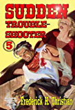Sudden - Troubleshooter (A Sudden Western Book 5) (English Edition)