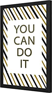 You can do it Wall Art with Pan Wood framed Ready to hang for home, bed room, office living room Home decor hand made Black color 33 x 43cm By LOWHA