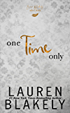 One Time Only: An After Dark Standalone in The Extravagant Series