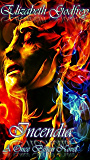 Incendia: A Once Bitten Novel (Once Bitten Twice Cursed Book 3)