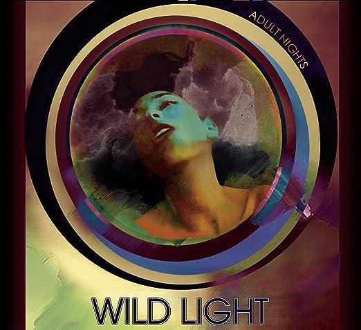 Wild light adult night