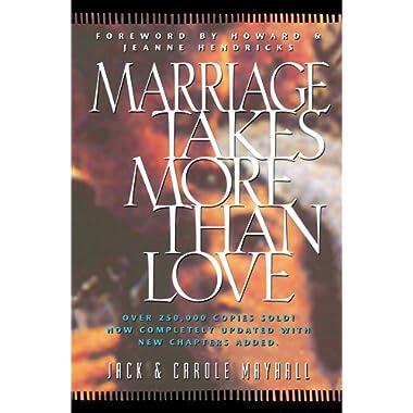 Marriage Takes More Than Love (LifeChange)