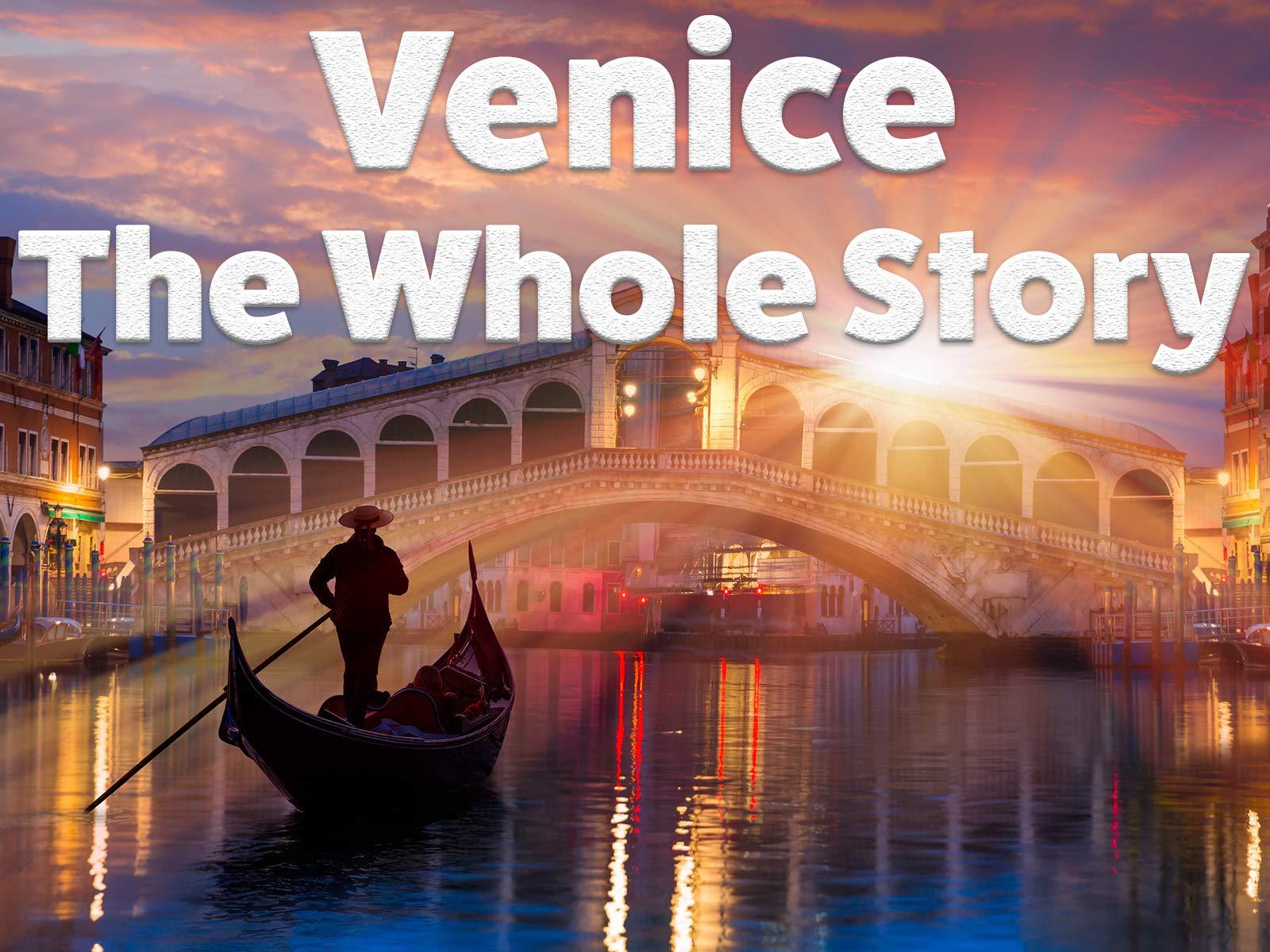 Venice - The Whole Story - Season 1