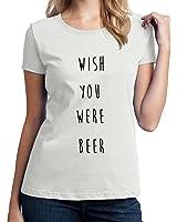 Wish You Were Beer Damen T-Shirt