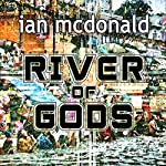 River of Gods | Ian McDonald