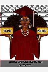 Alma Mater: An HBCU Experience Coloring Book Paperback