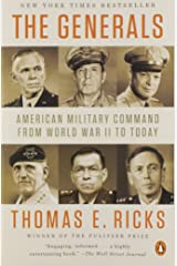 The Generals: American Military Command from World War II to Today Paperback