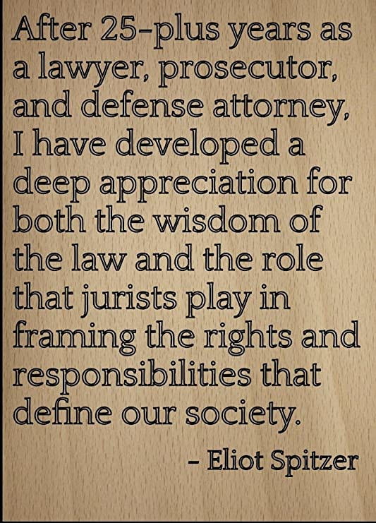 Amazon Com Mundus Souvenirs After 25 Plus Years As A Lawyer Quote By Eliot Spitzer Laser Engraved On Wooden Plaque Size 8 X10 Home Kitchen