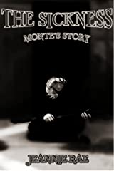 The Sickness: Monte's Story (Rise of the Plague Series Book 0) Kindle Edition