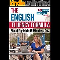The English Fluency Formula (English Edition)