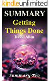 Summary - Getting Things Done: David Allen's Book-- A Full Summary!(Version 2015) -- The Art of Stress Free Productivity! (Getting Things Done: A Full ... Book, Planner, Paperback, Audio, Summary)