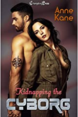 Kidnapping the Cyborg (Terras Five 6) Kindle Edition