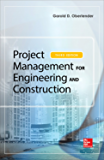 Project Management for Engineering and Construction, Third Edition (P/L Custom Scoring Survey)