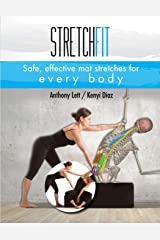 Stretchfit: Safe, effective mat stretches for every body Paperback