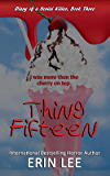 Thing Fifteen (Diary of a Serial Killer)