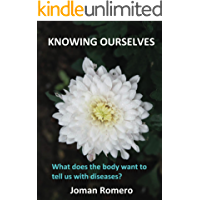 Knowing ourselves: What does the body want to tell us with diseases?