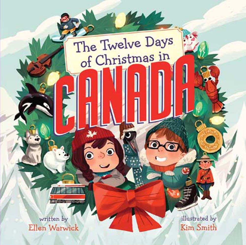 The Twelve Days of Christmas in Canada (Twelve Days of Christmas in America)
