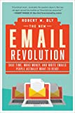 The New Email Revolution: Save Time, Make